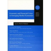 Economic and Financial Crises in Emerging Market Economies by Martin S. Feldstein