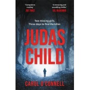 The Judas Child by Carol O'Connell
