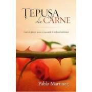 Tepusa Din Carne - Pablo Martinez