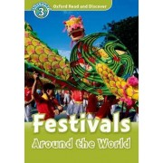 Oxford Read and Discover: Level 3: Festivals Around the World by Richard Northcott