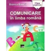 Comunicare in limba romana clasa pregatitoare - Bianca Banca