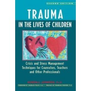 Trauma in the Lives of Children by Kendall Johnson