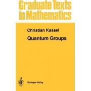 Quantum Groups by Christian Kassel