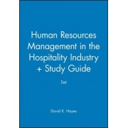 Human Resources Management in the Hospitality Industry + Study Guide Set by David K. Hayes
