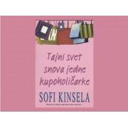 Tajni-svet-snova-jedne-kupoholicarke-Sofi-Kinsela