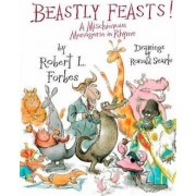 Beastly Feasts by Robert Forbes
