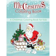 My Christmas Coloring Book by Jyt Coloring Books