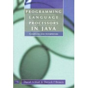 Programming Language Processors in Java by David Watt