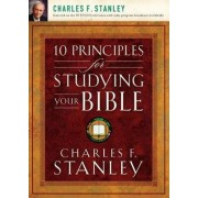 10 Principles for Studying Your Bible by Dr Charles Stanley