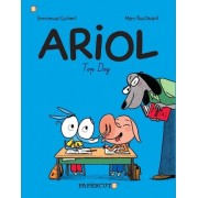 Ariol #7: Top Dog by Marc Boutavant