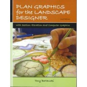 Plan Graphics for the Landscape Designer by Tony Bertauski