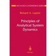 Principles of Analytical System Dynamics by R.A. Layton