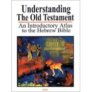 Understanding the Old Testament by Baruch Sarel