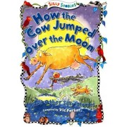 How the Cow Jumped Over the Moon and Other Silly Stories by Vic Parker