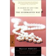 In Search of Lost Time: Guermantes Way v. 3 by Marcel Proust