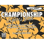 Championship Sports Pak (an All-Purpose Marching/Basketball/Pep Band Book for Time Outs, Pep Rallies and Other Stuff) by Mike Story