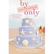 By Invitation Only by Jodi Della Femina
