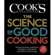 The Science Of Good Cooking by America's Test Kitchen