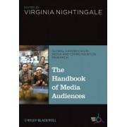The Handbook of Media Audiences by Virginia Nightingale