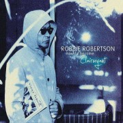 Robbie Robertson - How To Become Clairvoyant (0795041782229) (2 CD)