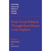 Early Greek Political Thought from Homer to the Sophists by Michael Gagarin