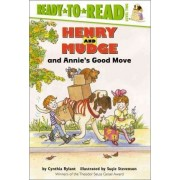 Henry And Mudge and Annies Good Move by Cynthia Rylant