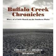 Buffalo Creek Chronicles by Gary Lantz