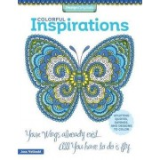 Colorful Inspirations Coloring Book by Jess Volinski