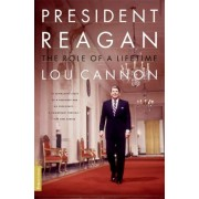 President Reagan by Lou Cannon