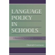 Language Policy in Schools by David Corson