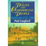A Polite and Commercial People by Paul Langford