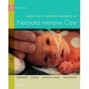 Merenstein & Gardner's Handbook of Neonatal Intensive Care by Sandra Lee Gardner
