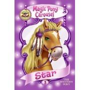 Star: Magic Pony Carousel No. 3 by Poppy Shire