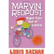 Super Fast, Out of Control! by Louis Sachar