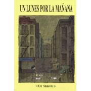 Un Lunes Por la Manana by Uri Shulevitz