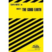 Notes on Buck's Good Earth by Stephen Veo Huntley