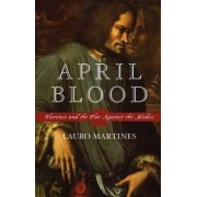 April Blood by Martines