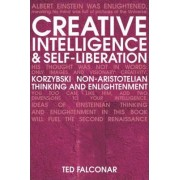 Creative Intelligence and Self-Liberation by Ted Falconar