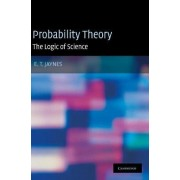 Probability Theory by E. T. Jaynes