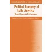 Political Economy of Latin America by Philip Arestis