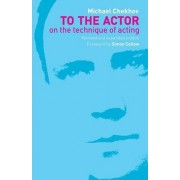 To the Actor by Michael Chekhov