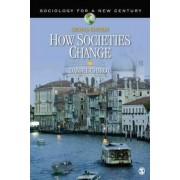 How Societies Change by Daniel Chirot