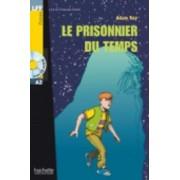 Le Prisonnier Du Temps - Livre & CD Audio by Adam Roy