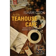 At the Teahouse Cafe by Isham Cook