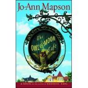 The Owl & Moon Cafe by Jo-Ann Mapson
