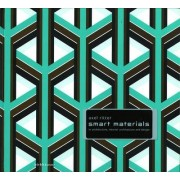 Smart Materials in Architecture, Interior Architecture and Design by Axel Ritter