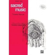Sacred Music by CRC Laboratories Department of Anatomy and Physiology David Glover