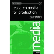 Research for Media Production by Kathy Chater