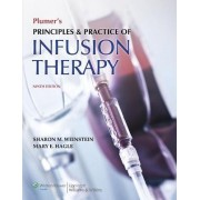 Plumer's Principles and Practice of Infusion Therapy by Sharon M. Weinstein