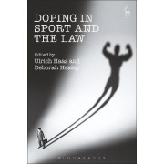 Doping in Sport and the Law by Ulrich Haas